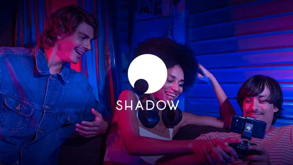 Les plateformes sur lesquelles Shadow est disponible